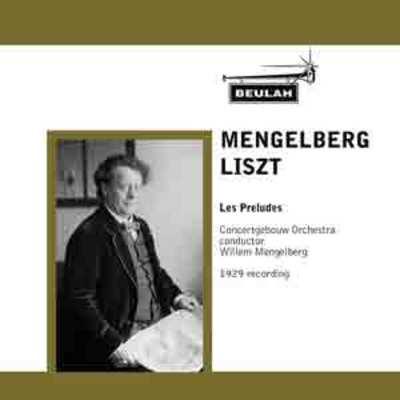 Product picture Liszt Les Preludes Concertgebouw Mengleberg